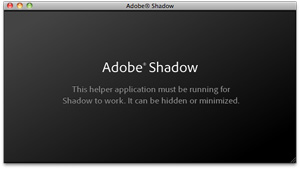 Adobe Shadow 立ち上げ画面